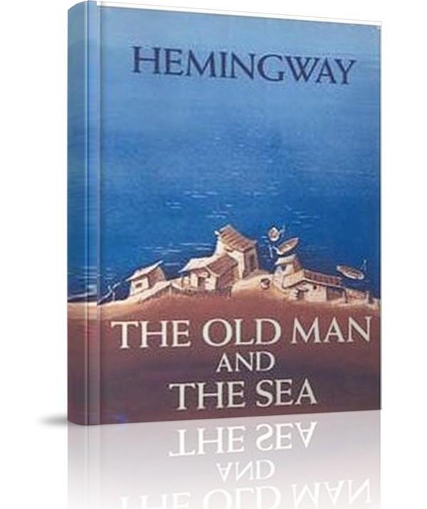 Ông già và biển cả - Ông già và biển cả