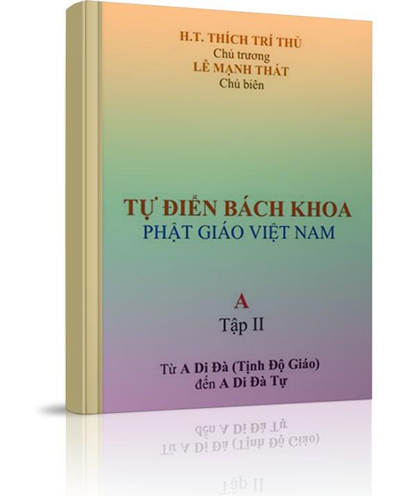 Từ điển bách khoa Phật giáo Việt Nam - Tập 2 - Từ điển bách khoa Phật giáo Việt Nam - Tập 2