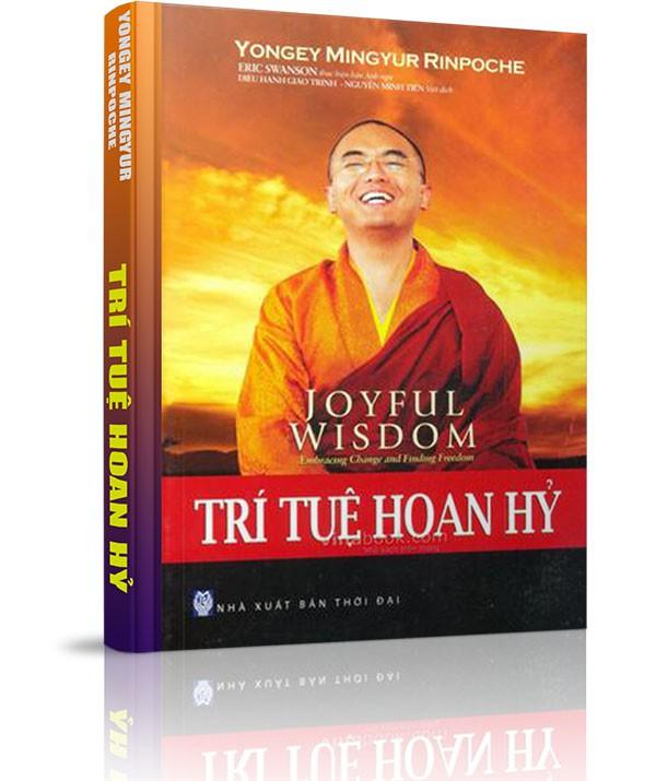 Trí tuệ hoan hỷ - Phần ba: Ứng dụng Phật pháp - 10. Phiền não chính là Bồ-đề