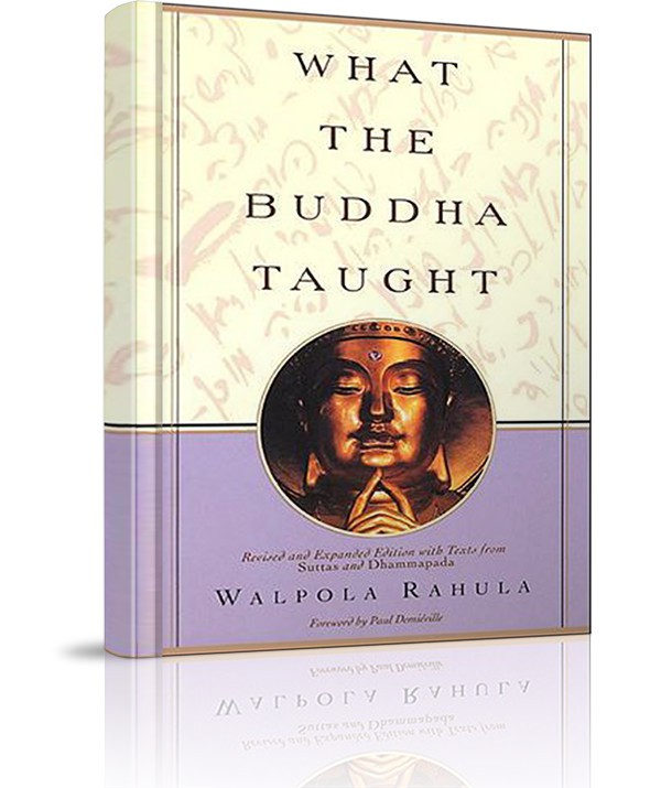 Đức Phật dạy những gì (What the Buddha taught) - Đức Phật dạy những gì (What the Buddha taught)
