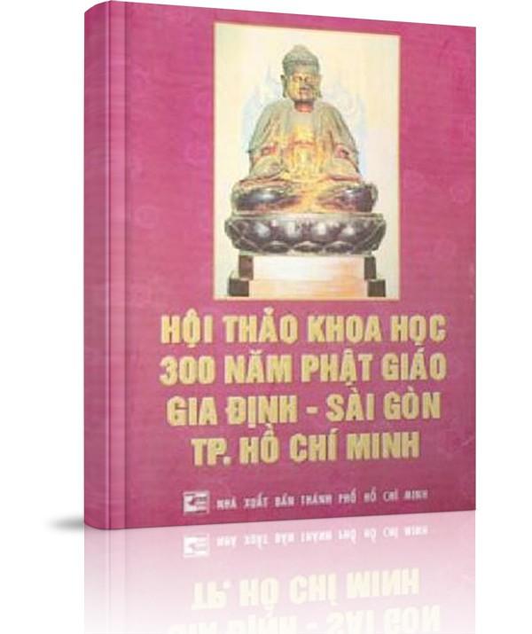 Hội Thảo Khoa Học Phật Giáo - Hội Thảo Khoa Học 300 Năm Phật Giáo