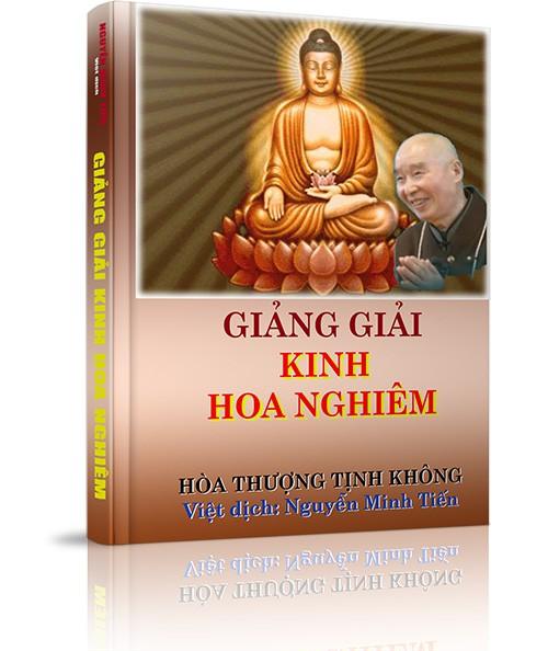 Giảng giải Kinh Hoa Nghiêm - Giảng giải Kinh Hoa Nghiêm - Tập 55