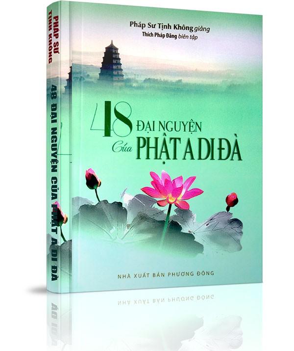 Bốn mươi tám đại nguyện của đức Phật A Di Đà - Lời nói đầu
