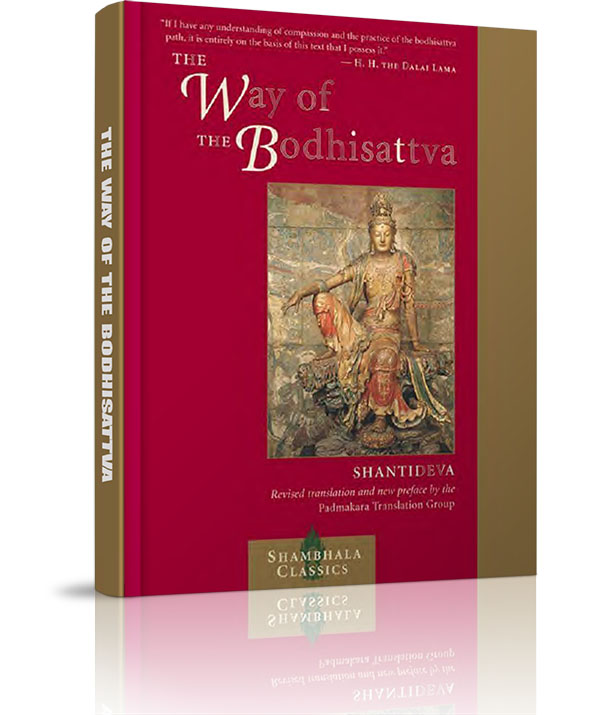 The Way of the Boddhisattva - The Way of the Boddhisattva