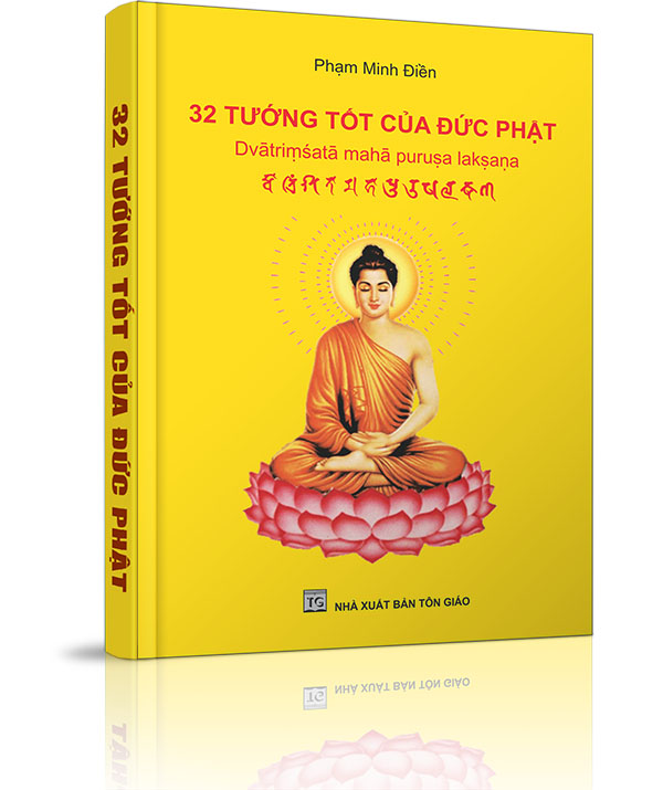 32 tướng tốt của Đức Phật - 32 tướng tốt của Đức Phật