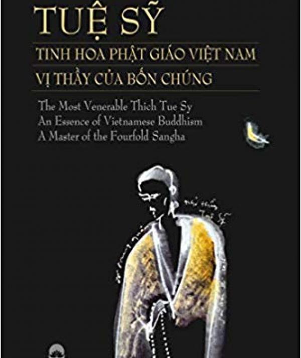 Bài viết, tiểu luận, truyện ngắn - Tuệ Sỹ - Tinh Hoa Phật Giáo VN - Vị thầy của bốn chúng