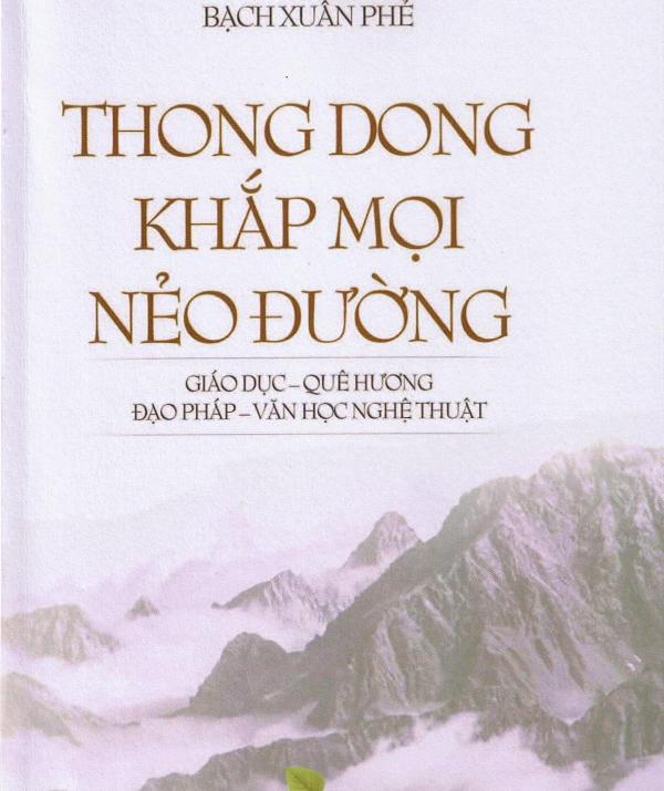 """Bài viết, tiểu luận, truyện ngắn - Điểm sách: """"Thong Dong Khắp Mọi Nẻo Đường"""""""