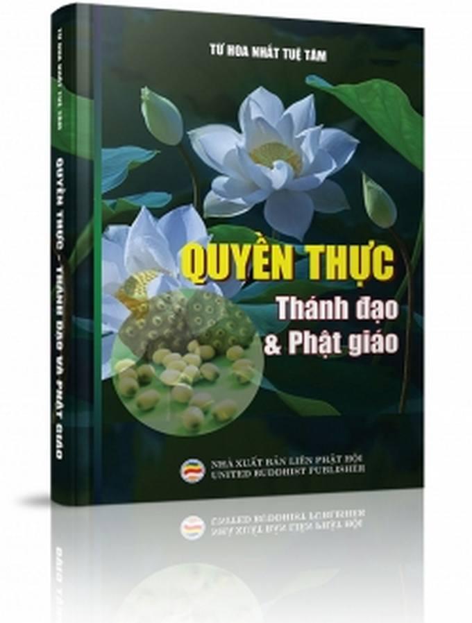 Quyền Thực - Thánh đạo và Phật giáo - Từ Hoa Nhất Tuệ Tâm