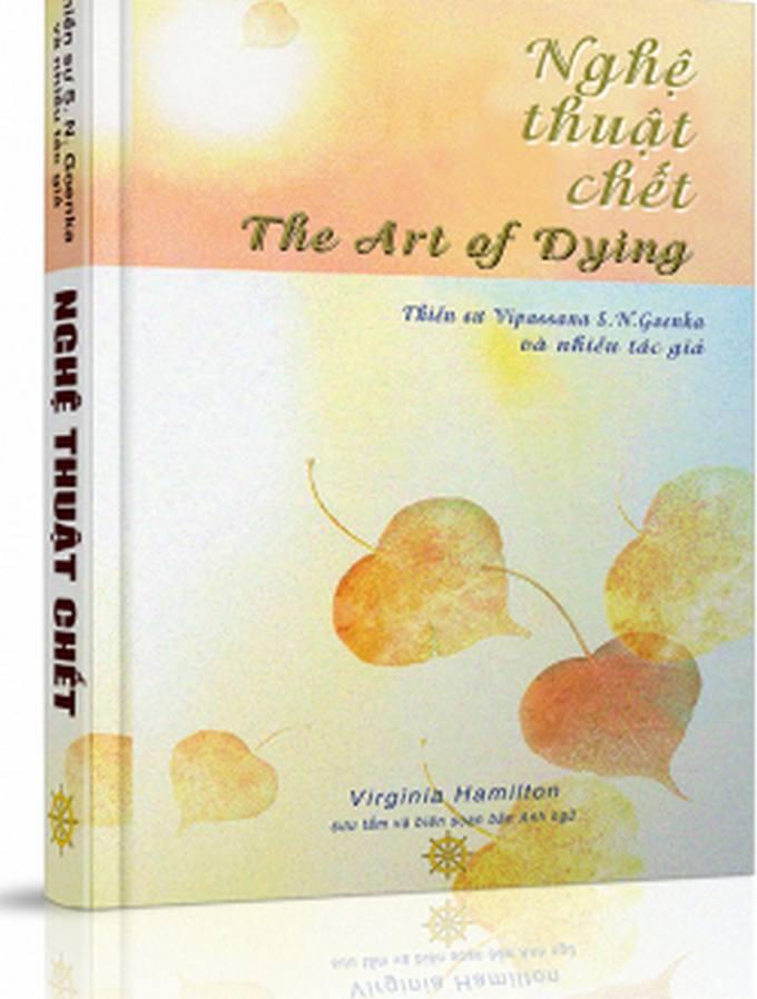 Nghệ thuật chết - Việt dịch: Một nhóm thiền sinh Vipassana