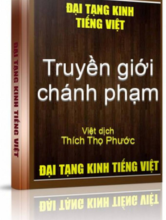 Truyền giới chính phạm - Thích Thọ Phước Việt dịch