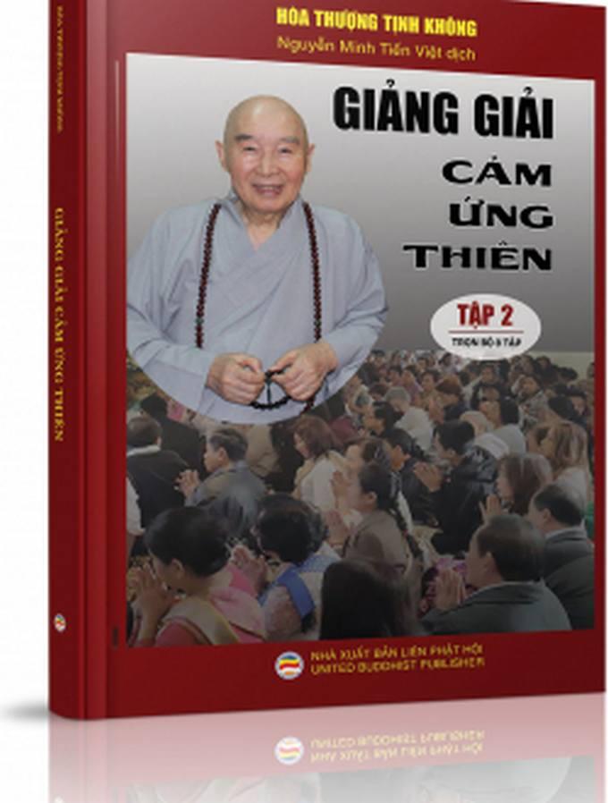 Giảng giải Cảm ứng thiên - Tập 2 - Hòa thượng Tịnh Không, Nguyễn Minh Tiến Việt dịch và chú giải