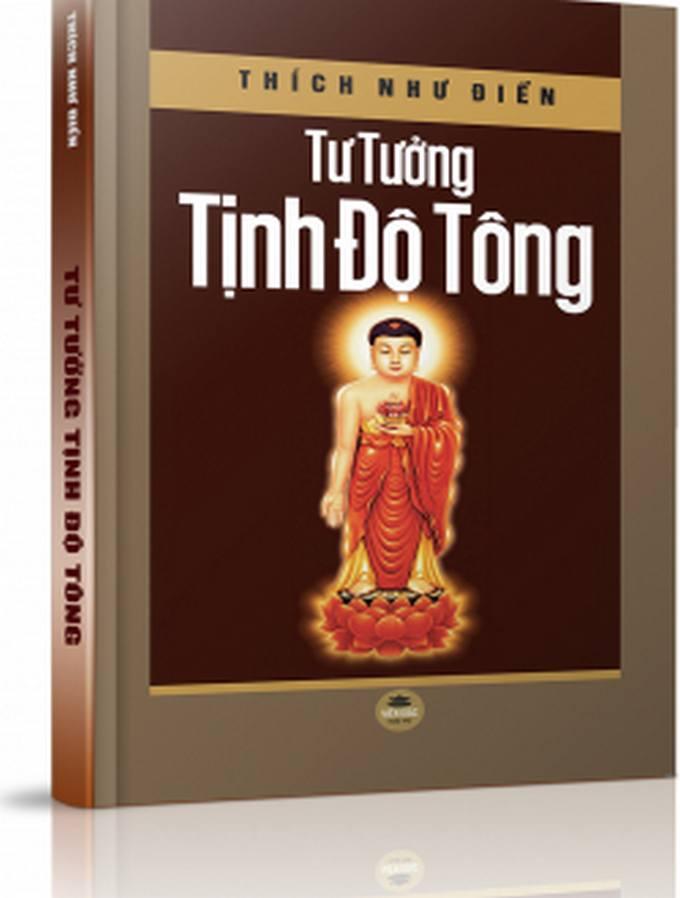 Tư tưởng Tịnh Độ Tông - Thích Như Điển - Nguyễn Minh Tiến hiệu đính