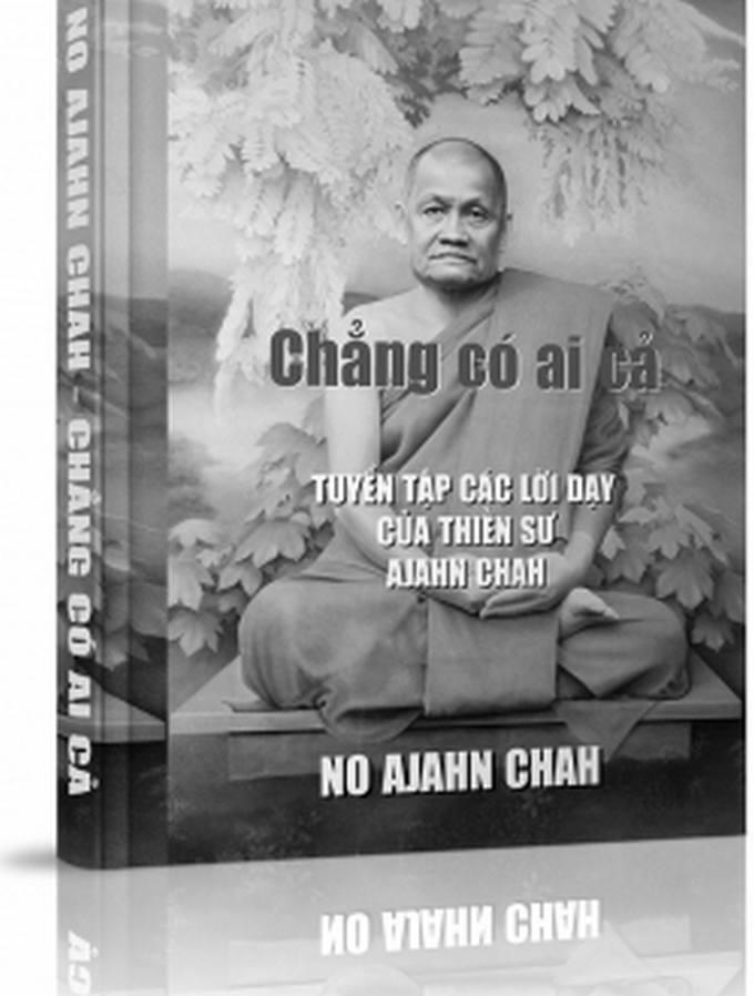Chẳng Có Ai Cả - Ajahn Chah, Tỳ khưu Khánh Hỷ chuyển dịch