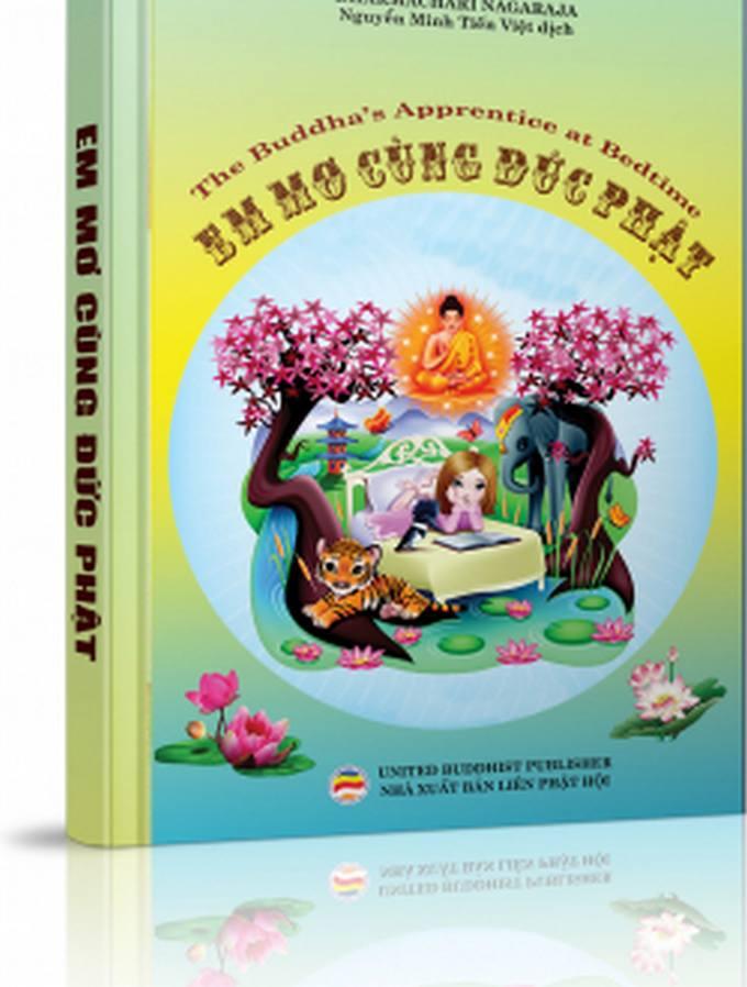 Em mơ cùng Đức Phật - DHARMACHARI NAGARAJA, Nguyễn Minh Tiến Việt dịch