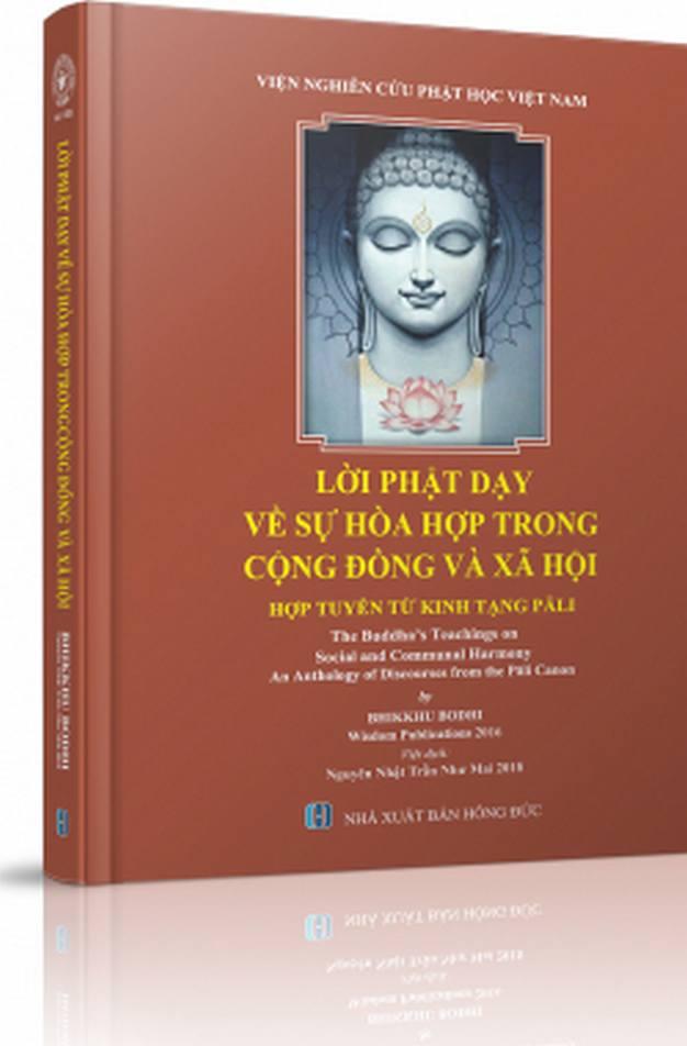 Lời Phật dạy về sự hòa hợp trong cộng đồng và xã hội - Bhikkhu Bodhi - Nguyên Nhật Trần Như Mai chuyển dịch